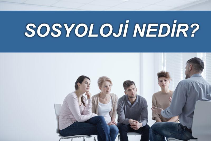 Sosyoloji nedir?